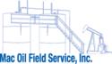 MAC OIL FIELD SERVICE, INC.